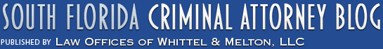 South Florida Criminal Attorney Blog
